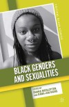 Black Genders and Sexualities (Palgrave Macmillan, 2012)