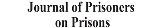 Journal of Prisoners on Prisons