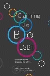 Foreword: Claiming the B in LGBT: Illuminating the Bisexual Narrative
