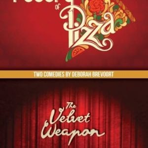 The Poetry of Pizza & The Velvet Weapon