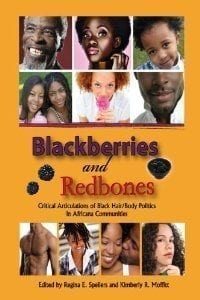 """""""African men in the United States: Stories of race, gender, sexuality, and power."""" Blackberries and Redbones: Critical Articulations of Black Hair/Body Politics in Africana Communities. Eds. Regina Spellers and Kimberly Moffitt."""